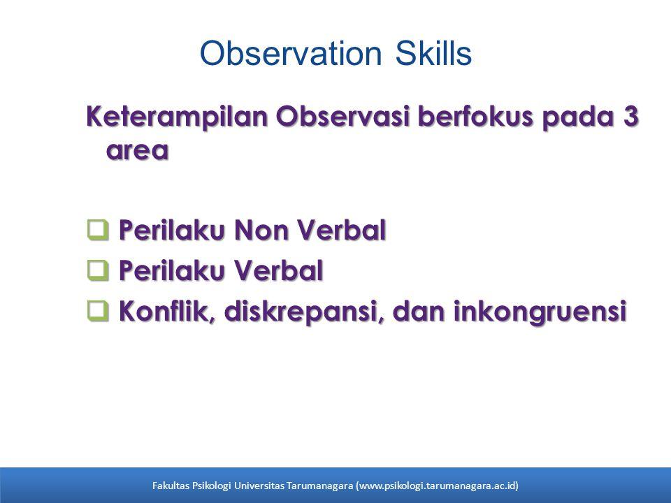 Observation Skills Keterampilan Observasi berfokus pada 3 area