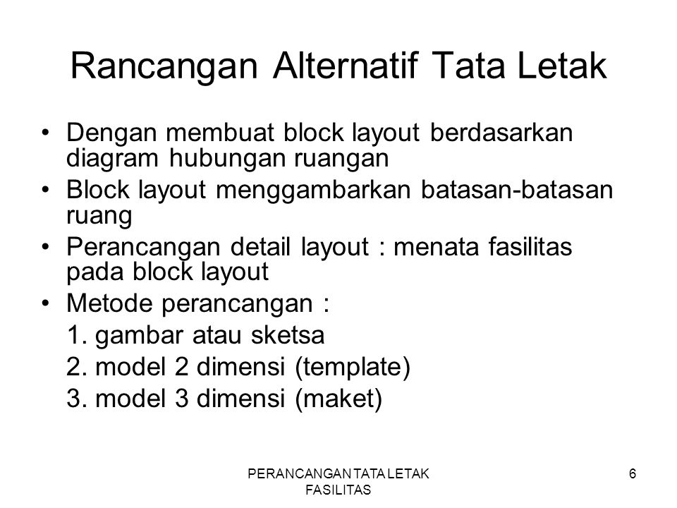 Rancangan Alternatif Tata Letak