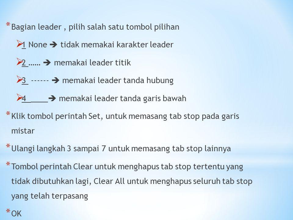 Bagian leader , pilih salah satu tombol pilihan