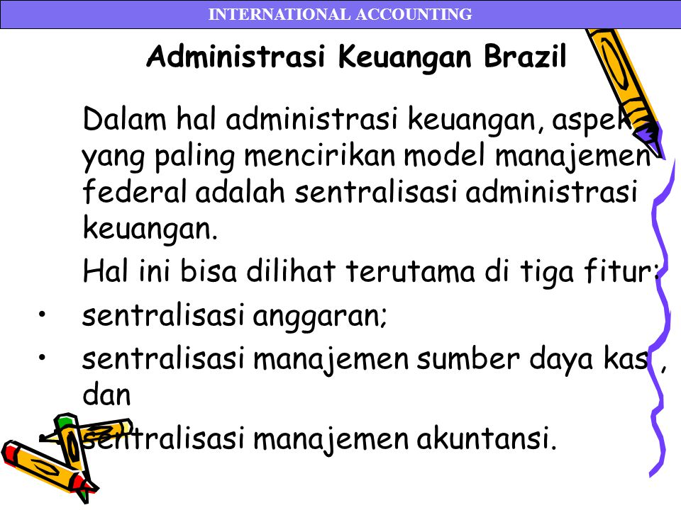 INTERNATIONAL ACCOUNTING Administrasi Keuangan Brazil