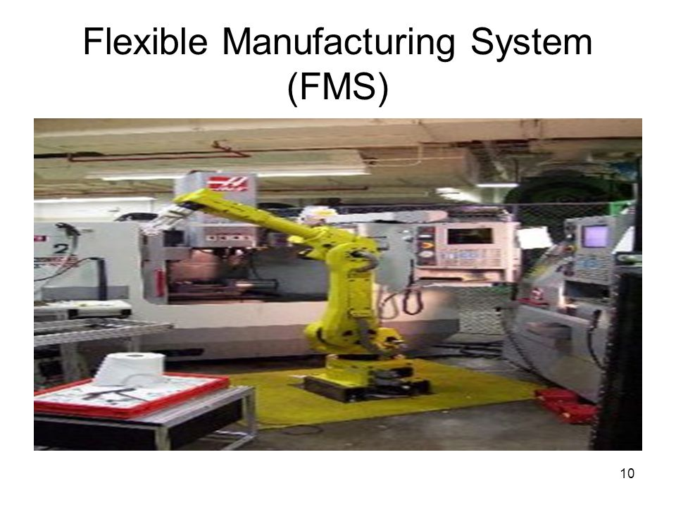 Flexible Manufacturing System (FMS)‏