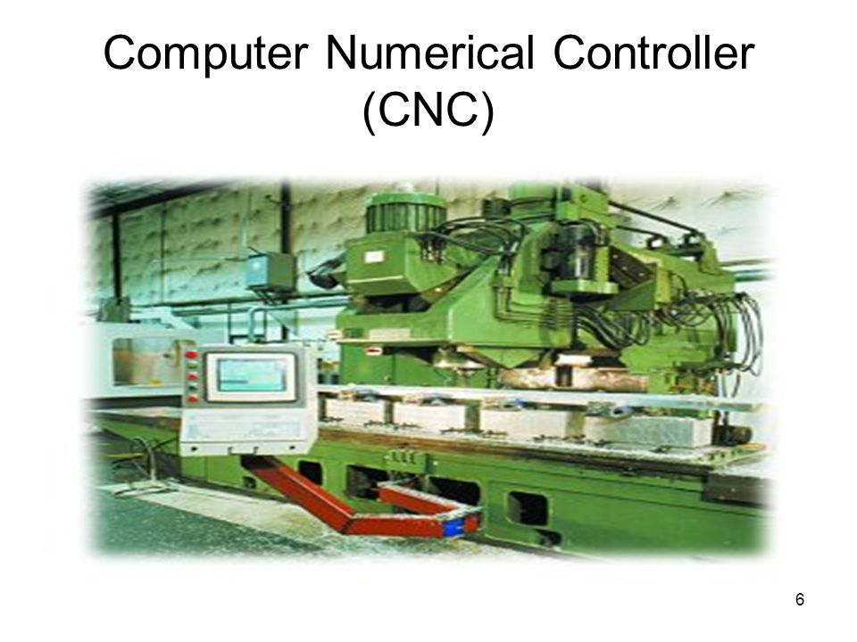 Computer Numerical Controller (CNC)‏