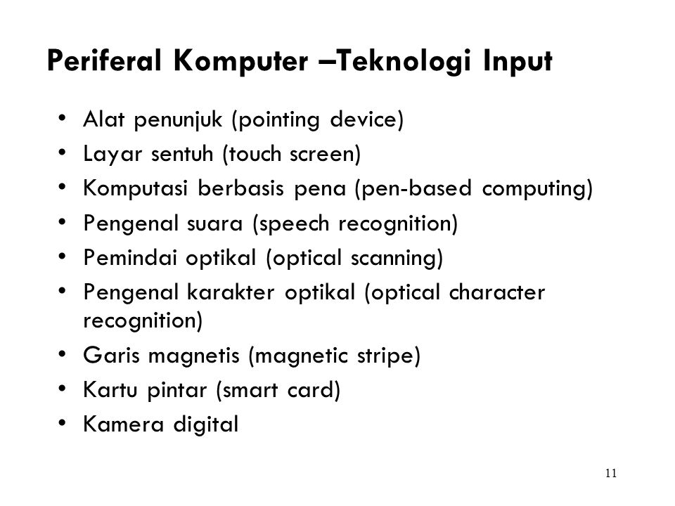 Periferal Komputer –Teknologi Input