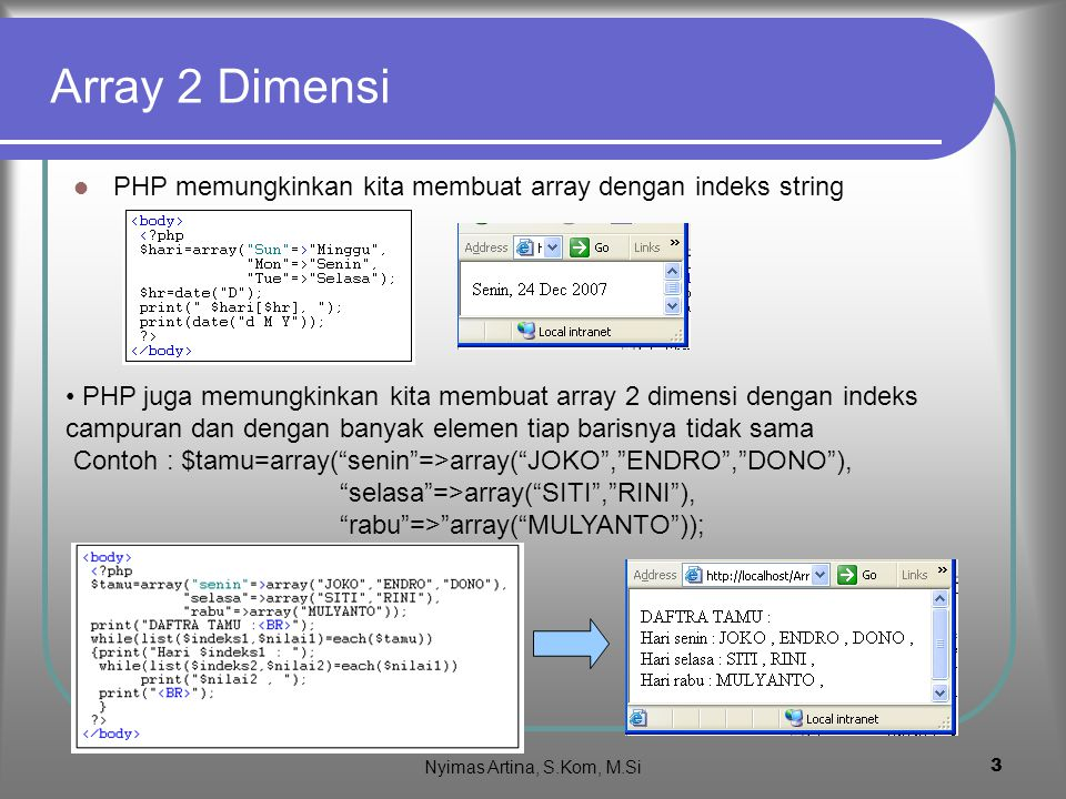 Array 2 Dimensi PHP memungkinkan kita membuat array dengan indeks string.