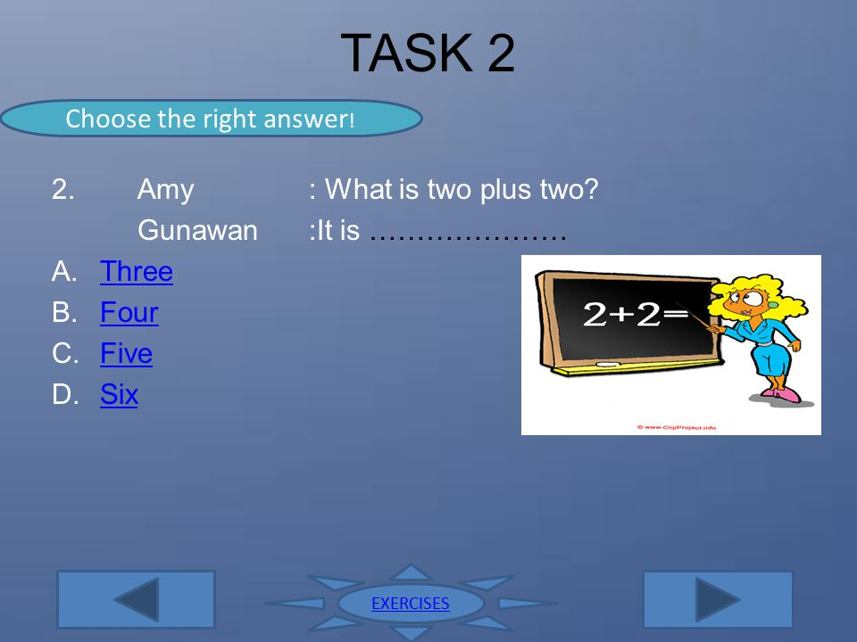 Choose the right answer!