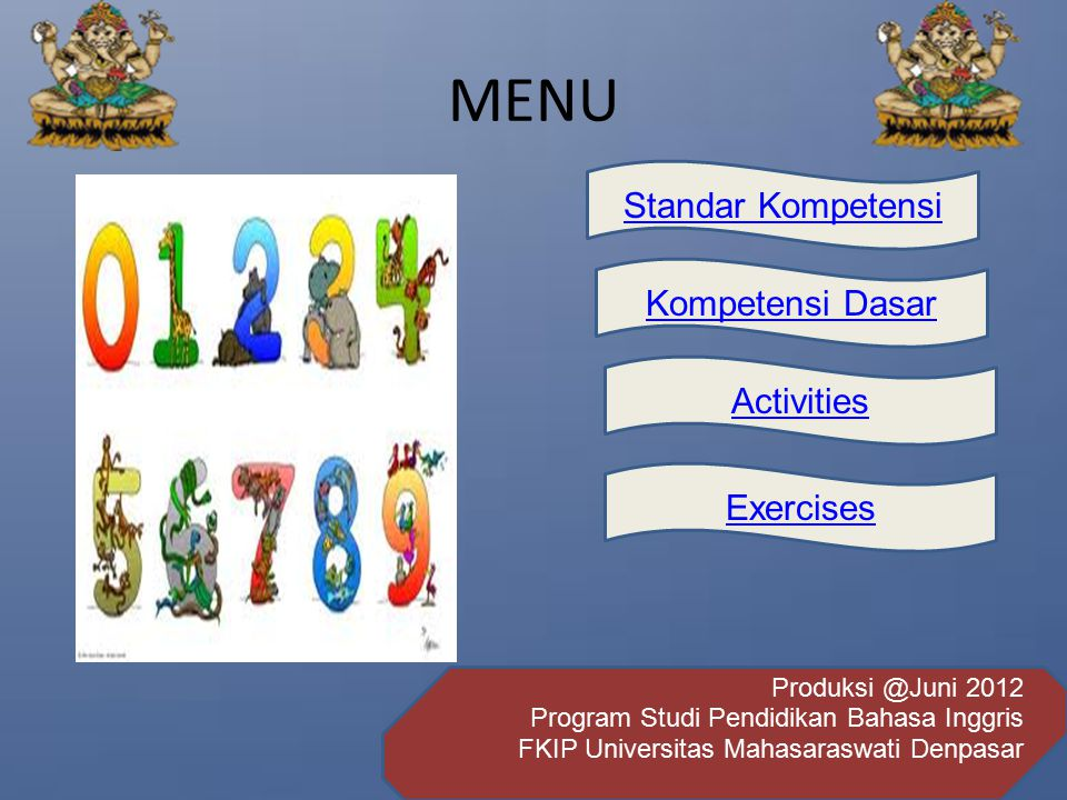 MENU Standar Kompetensi Kompetensi Dasar Activities Exercises