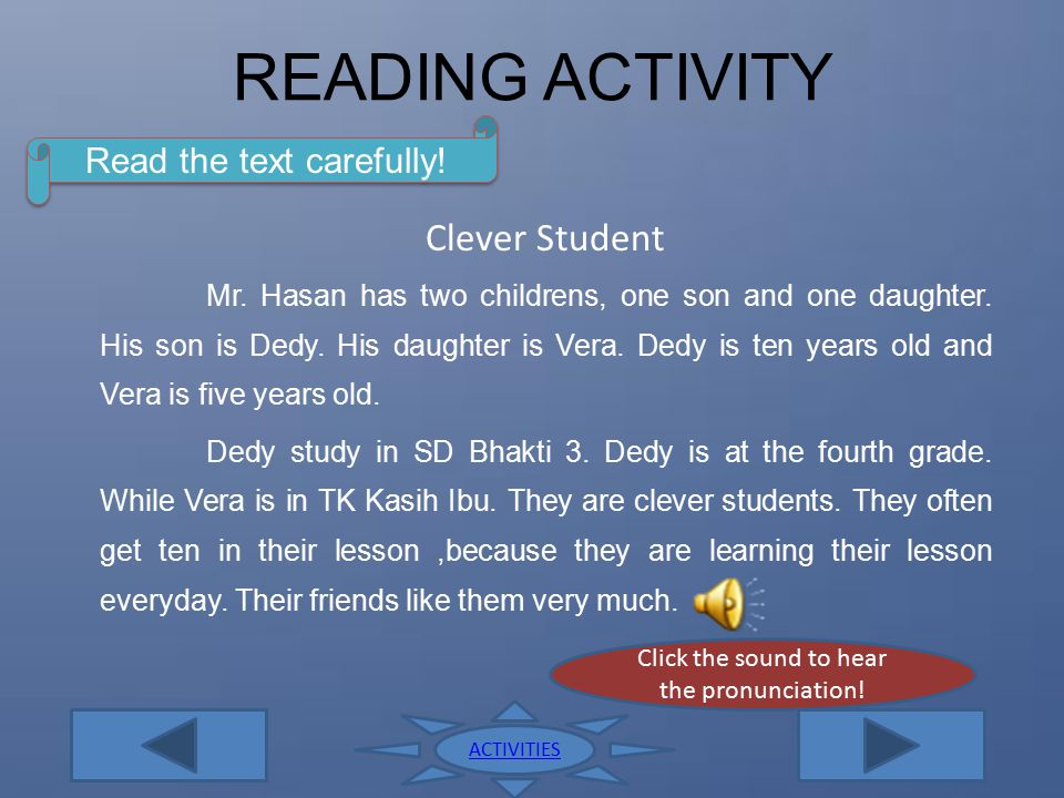 READING ACTIVITY Clever Student Read the text carefully!