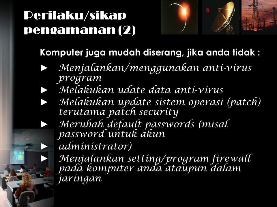 Perilaku/sikap pengamanan (2)