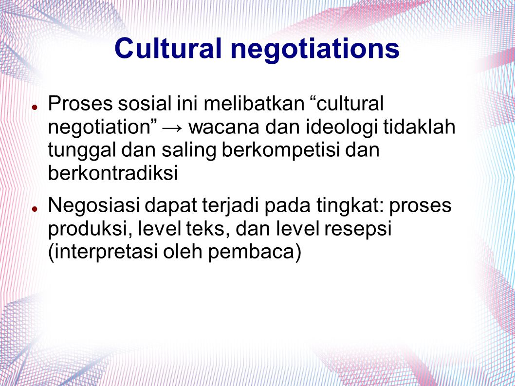 Cultural negotiations