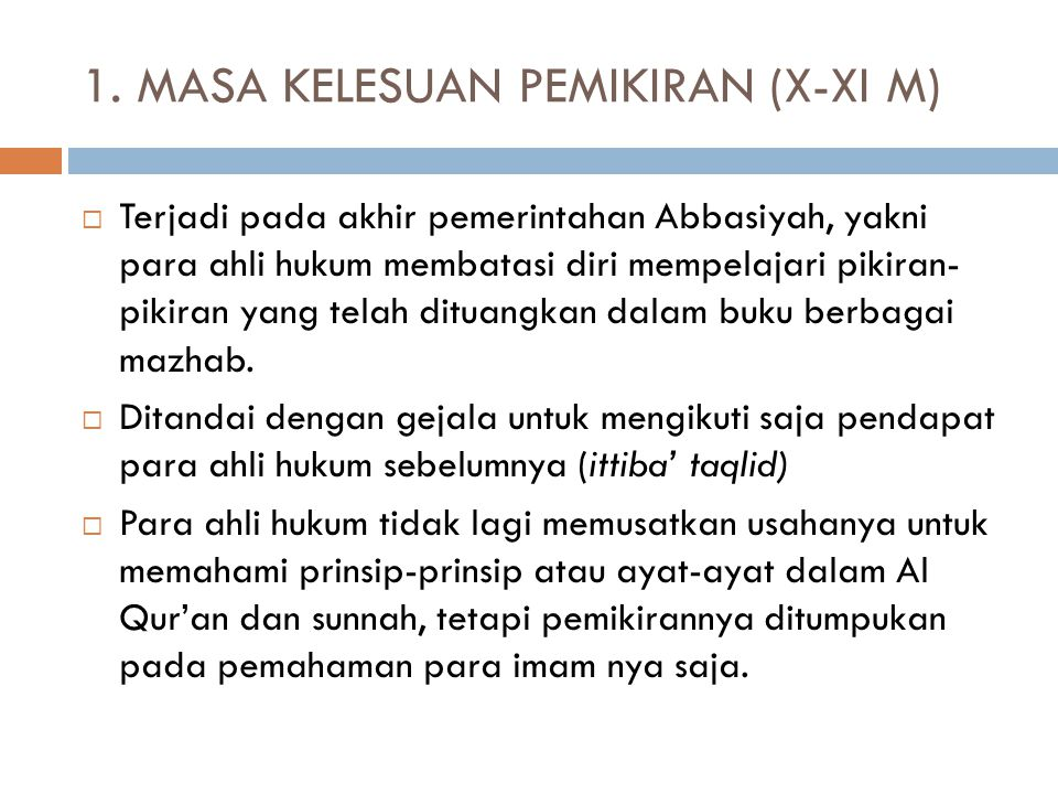 1. MASA KELESUAN PEMIKIRAN (X-XI M)
