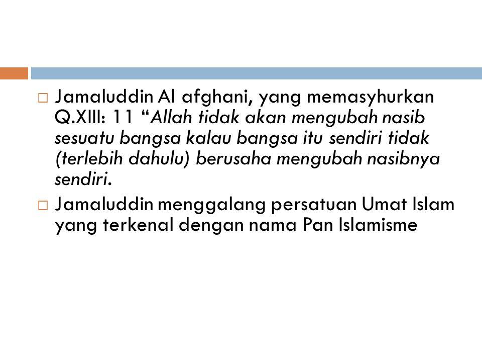 Jamaluddin Al afghani, yang memasyhurkan Q