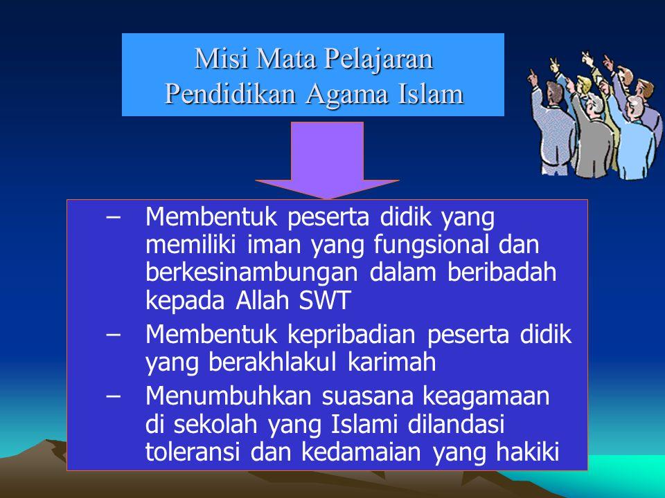 Misi Mata Pelajaran Pendidikan Agama Islam