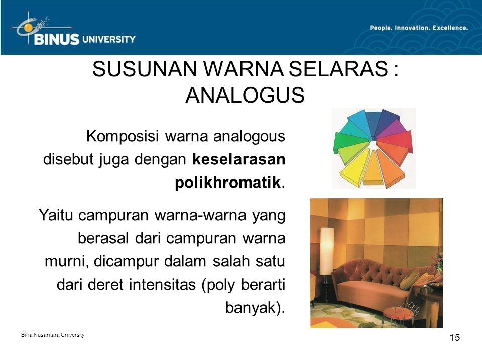 SUSUNAN WARNA SELARAS : ANALOGUS