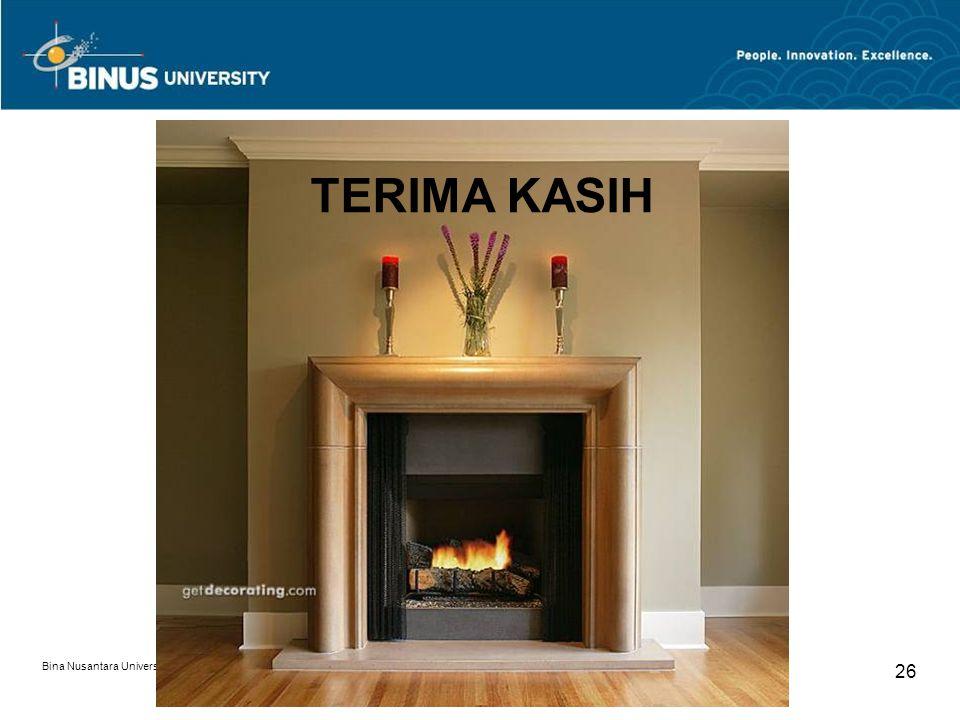 TERIMA KASIH Bina Nusantara University