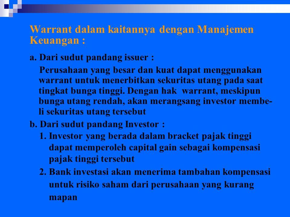 Warrant dalam kaitannya dengan Manajemen Keuangan :