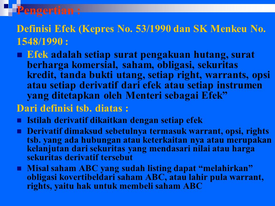 Pengertian : Definisi Efek (Kepres No. 53/1990 dan SK Menkeu No.