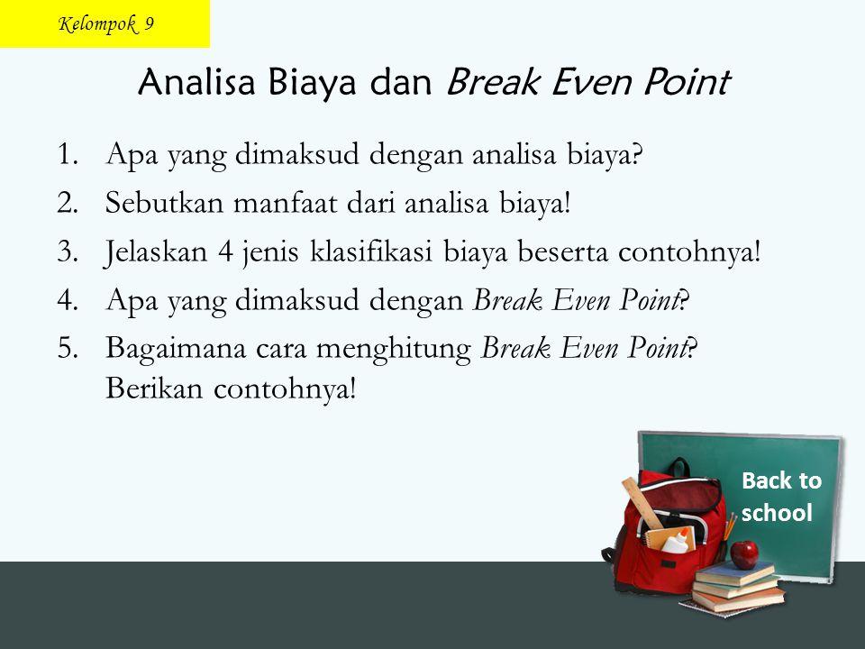 Analisa Biaya dan Break Even Point