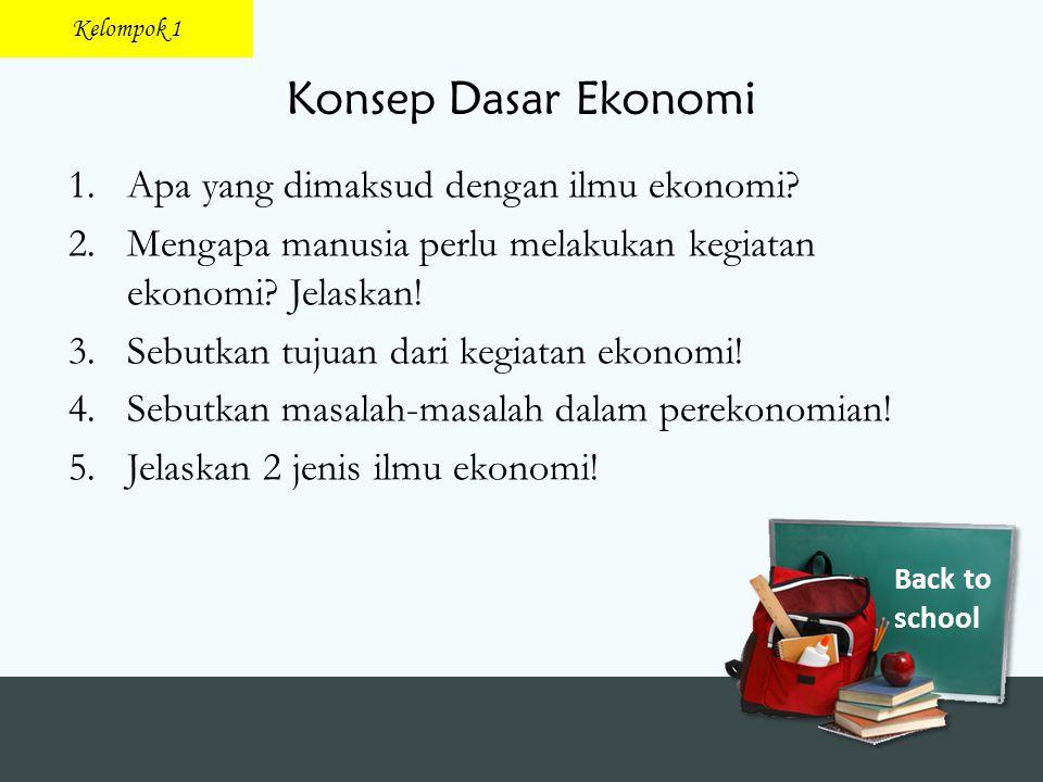 Konsep Dasar Ekonomi Apa yang dimaksud dengan ilmu ekonomi