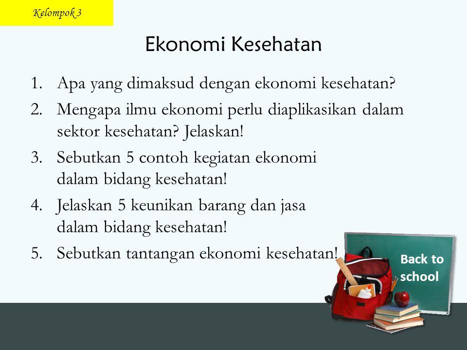 Ekonomi Kesehatan Apa yang dimaksud dengan ekonomi kesehatan
