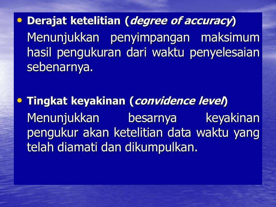 Derajat ketelitian (degree of accuracy)