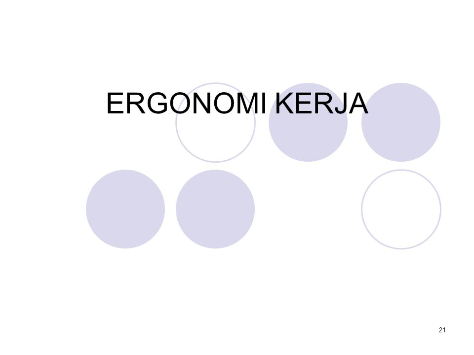 ERGONOMI KERJA