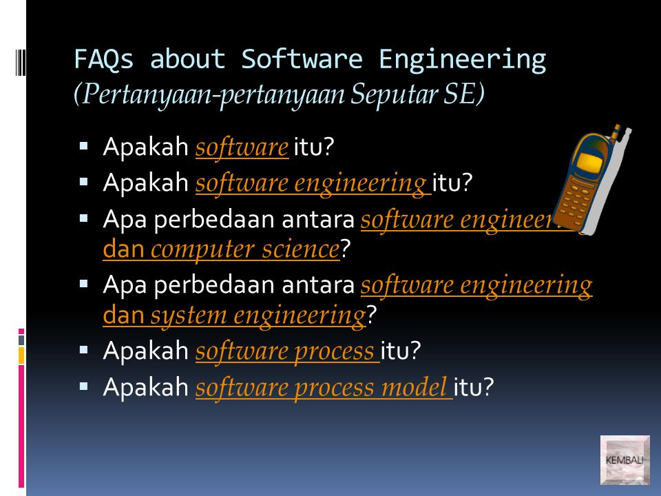 FAQs about Software Engineering (Pertanyaan-pertanyaan Seputar SE)