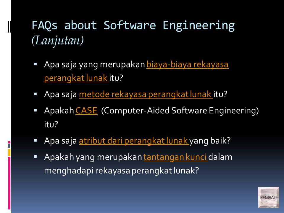 FAQs about Software Engineering (Lanjutan)