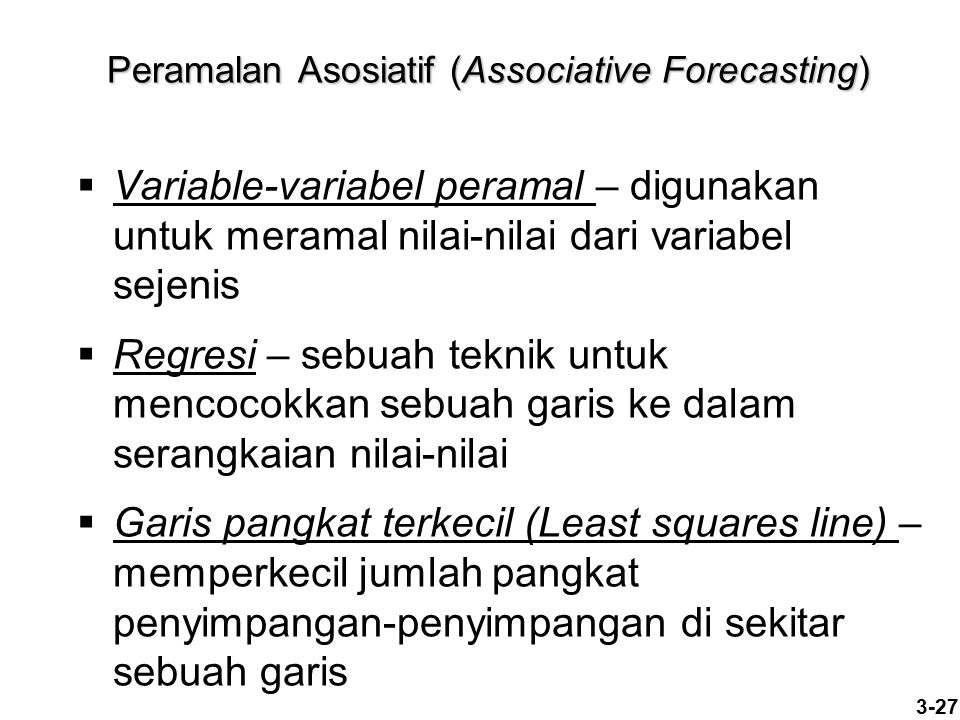 Peramalan Asosiatif (Associative Forecasting)