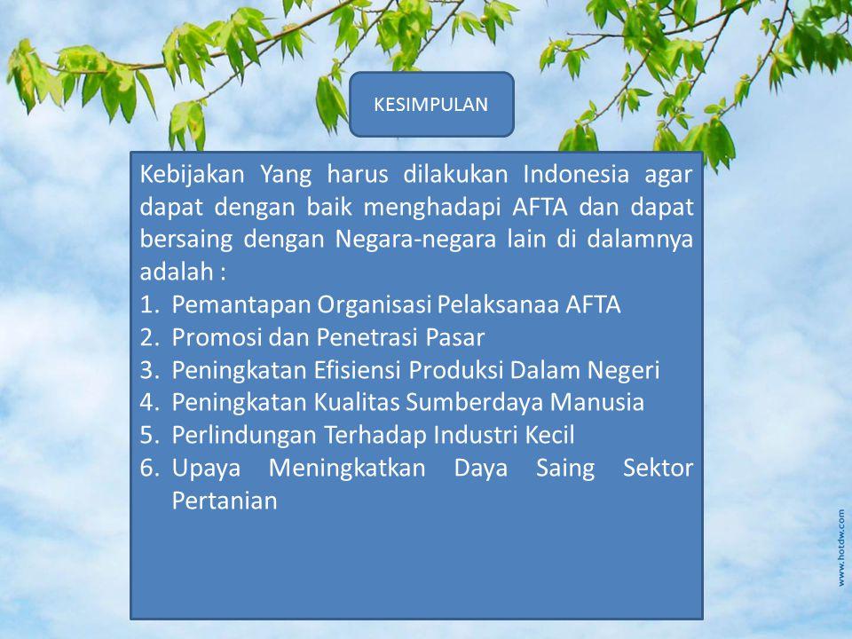 Pemantapan Organisasi Pelaksanaa AFTA Promosi dan Penetrasi Pasar