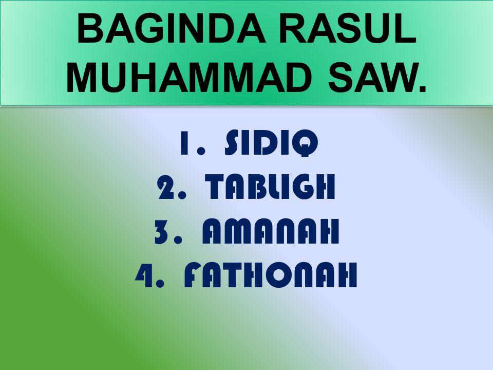BAGINDA RASUL MUHAMMAD SAW.
