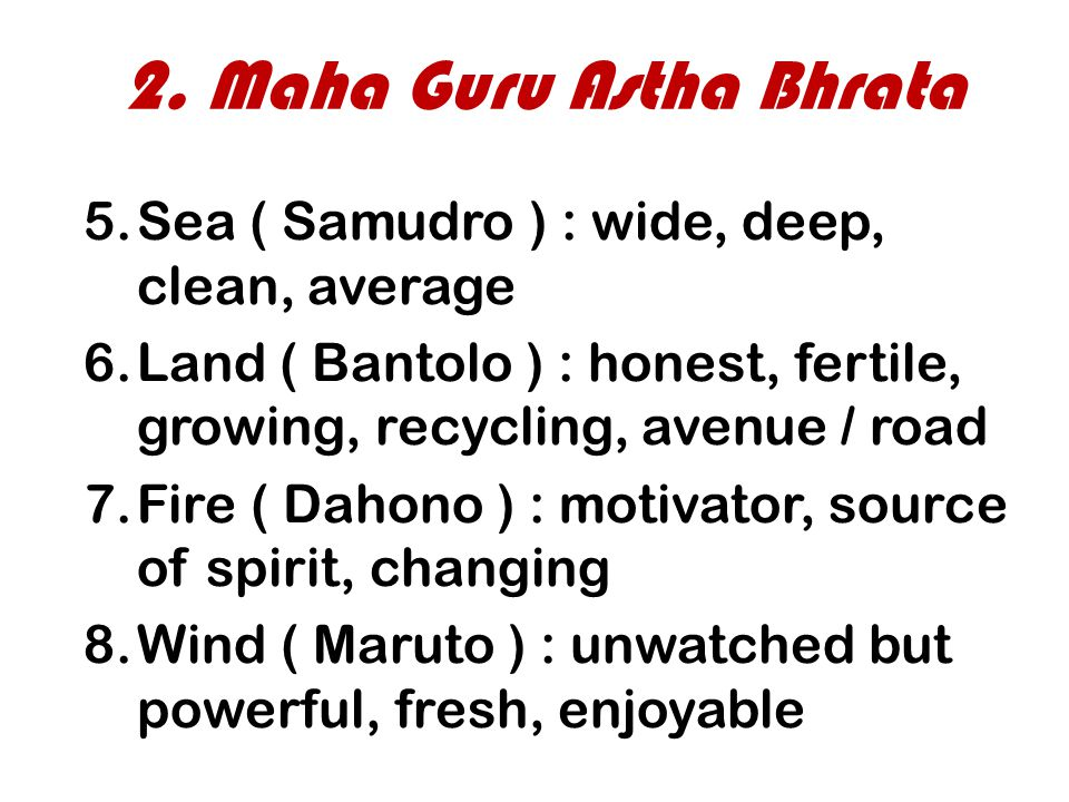 2. Maha Guru Astha Bhrata Sea ( Samudro ) : wide, deep, clean, average