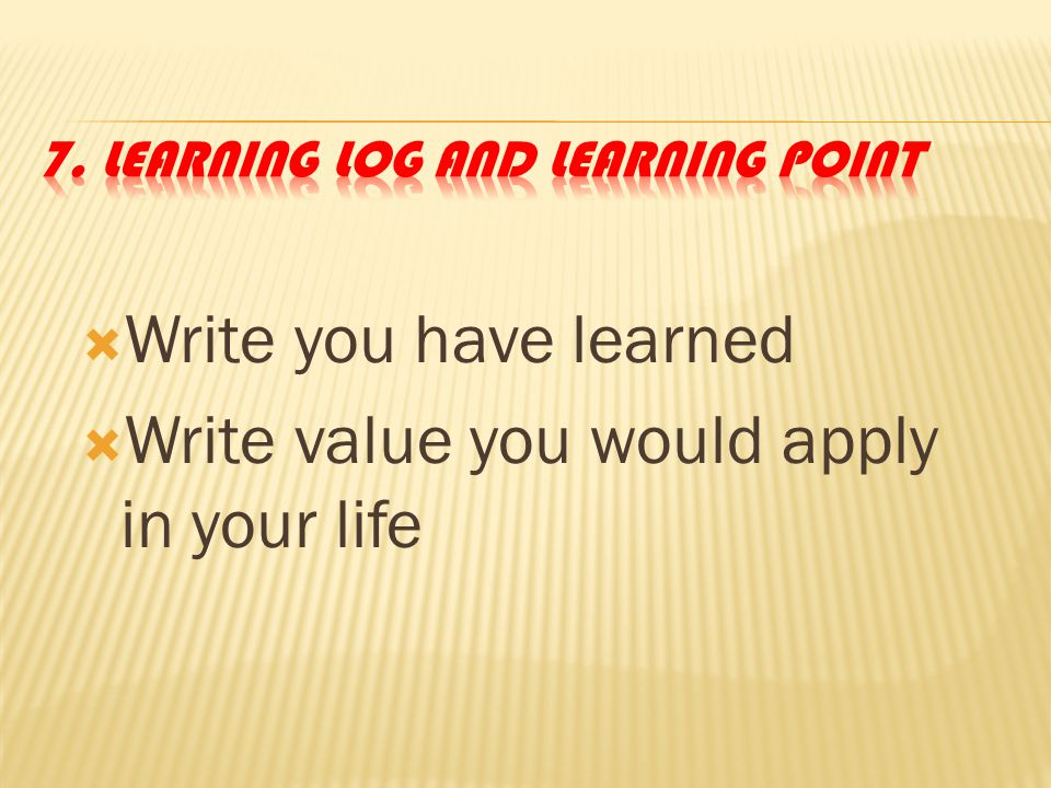 7. Learning Log and Learning Point