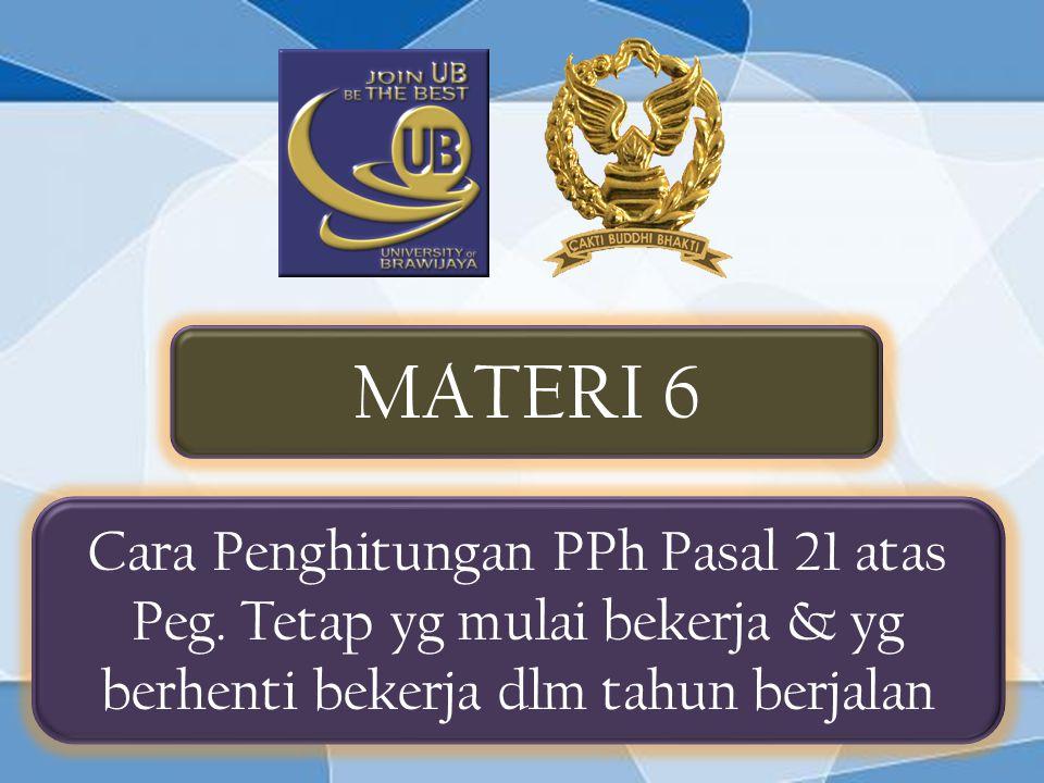 MATERI 6 Cara Penghitungan PPh Pasal 21 atas Peg.