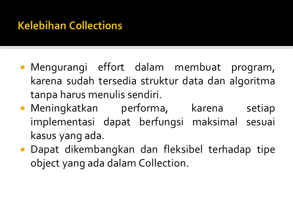 Kelebihan Collections