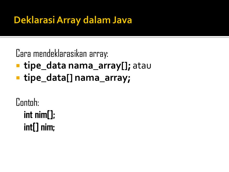 Deklarasi Array dalam Java