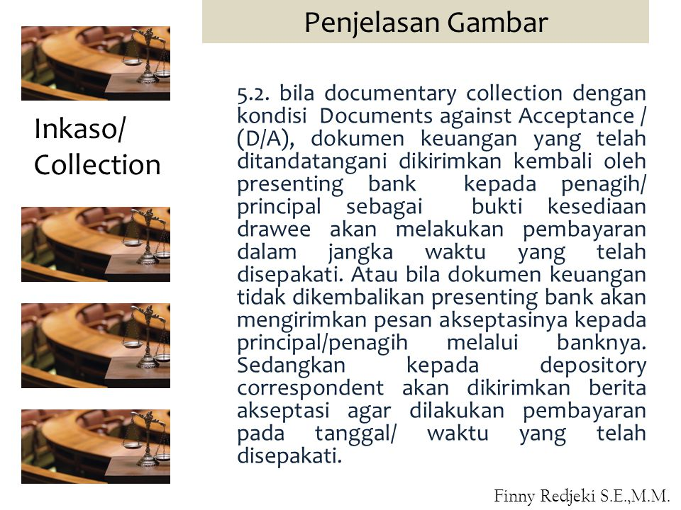 Penjelasan Gambar Inkaso/ Collection