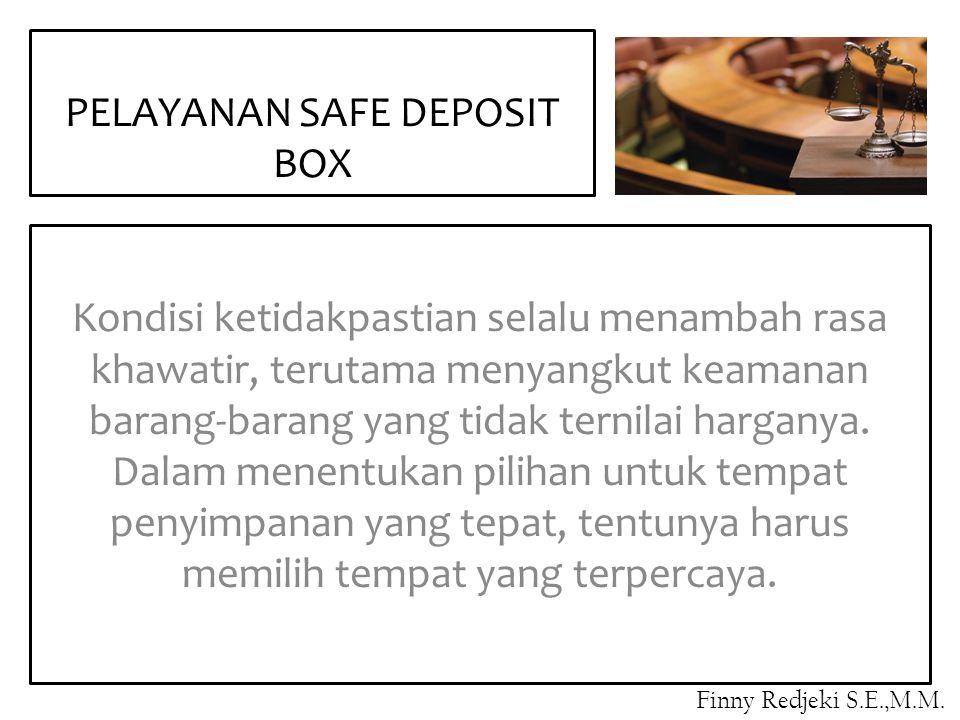 PELAYANAN SAFE DEPOSIT BOX
