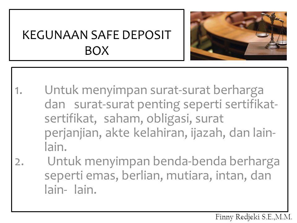 KEGUNAAN SAFE DEPOSIT BOX
