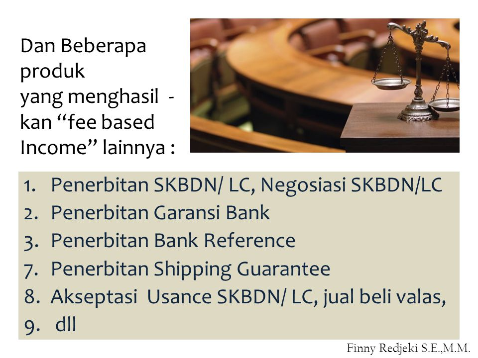 Penerbitan SKBDN/ LC, Negosiasi SKBDN/LC Penerbitan Garansi Bank
