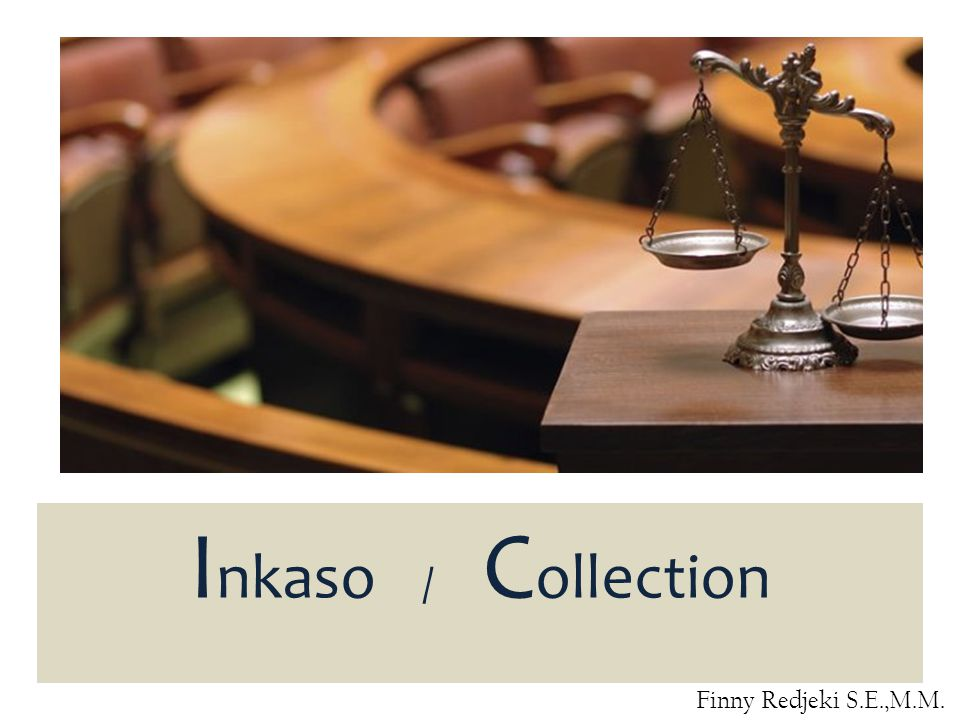 Inkaso / Collection Finny Redjeki S.E.,M.M.
