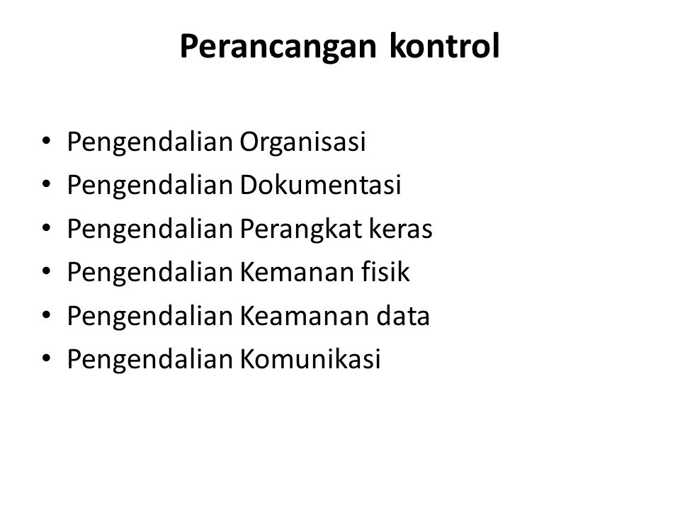 Perancangan kontrol Pengendalian Organisasi Pengendalian Dokumentasi