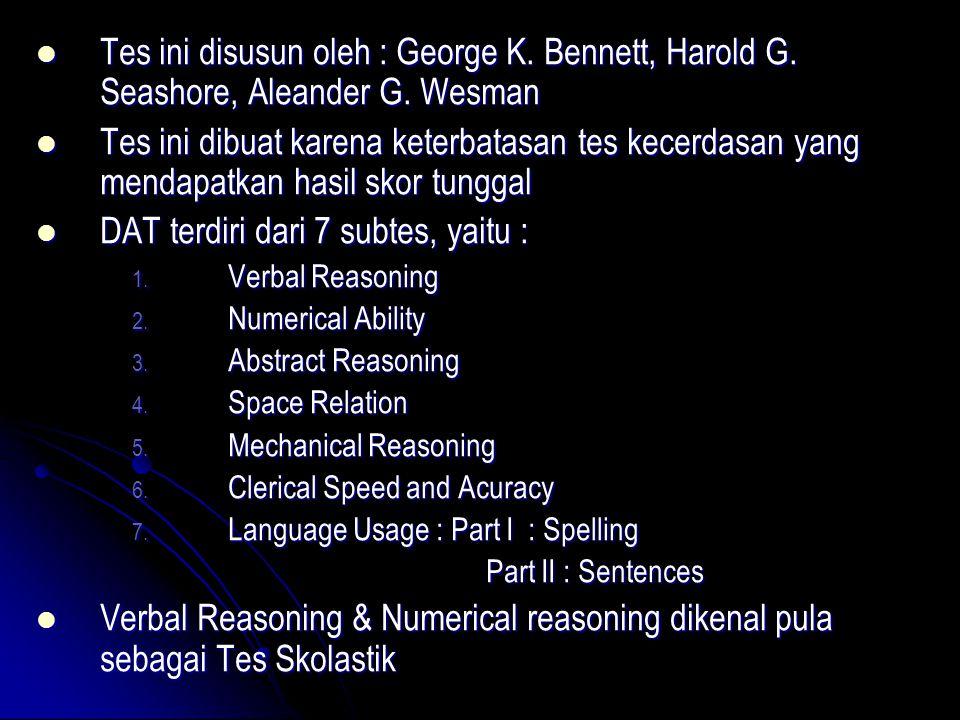 DAT terdiri dari 7 subtes, yaitu :