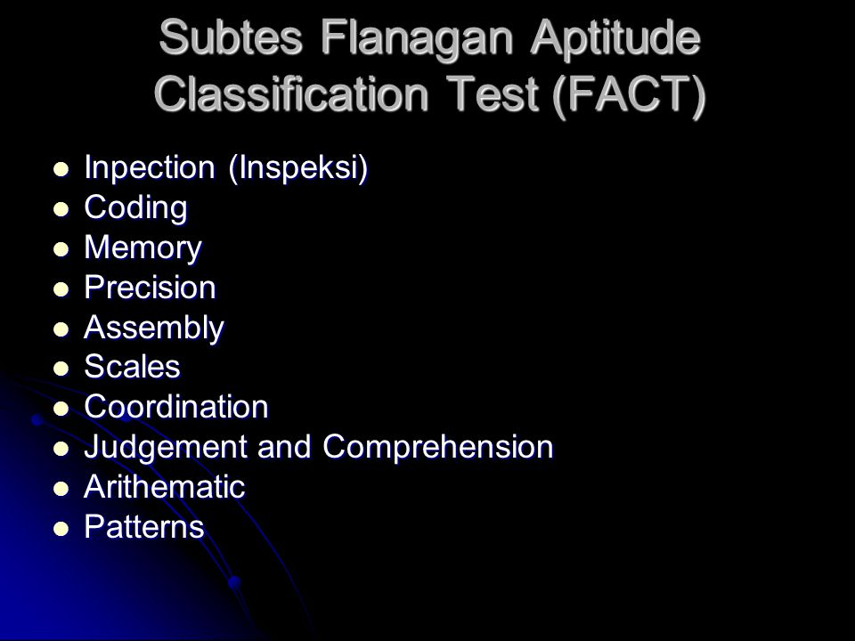 Subtes Flanagan Aptitude Classification Test (FACT)