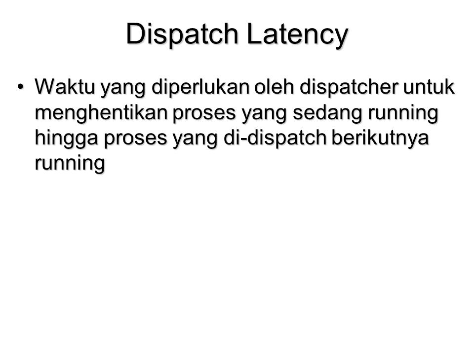 Dispatch Latency