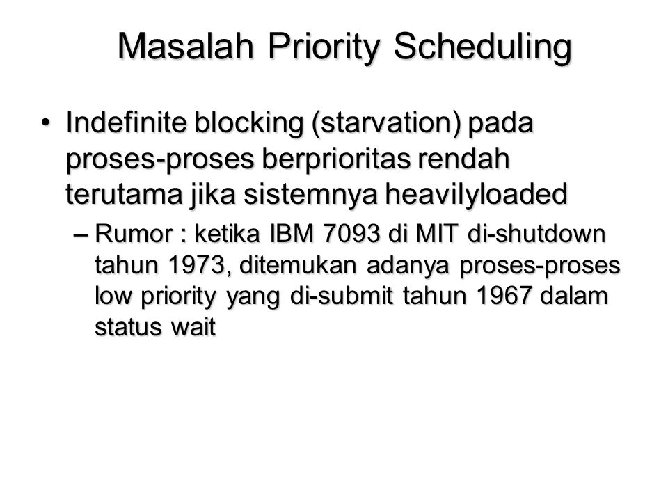 Masalah Priority Scheduling