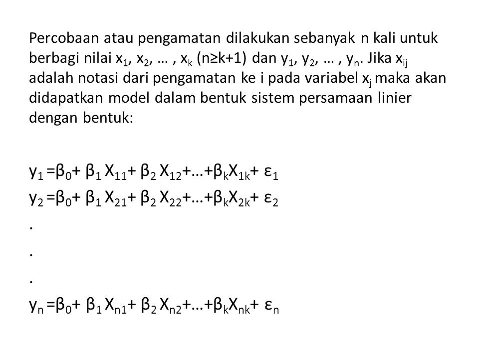 yn =β0+ β1 Xn1+ β2 Xn2+…+βkXnk+ εn