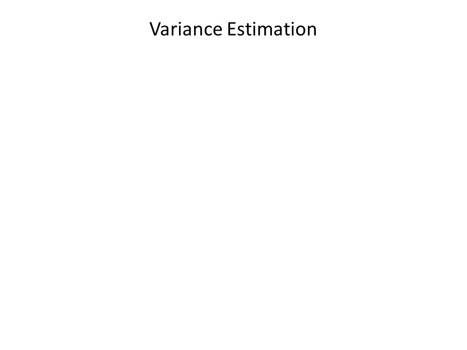 Variance Estimation