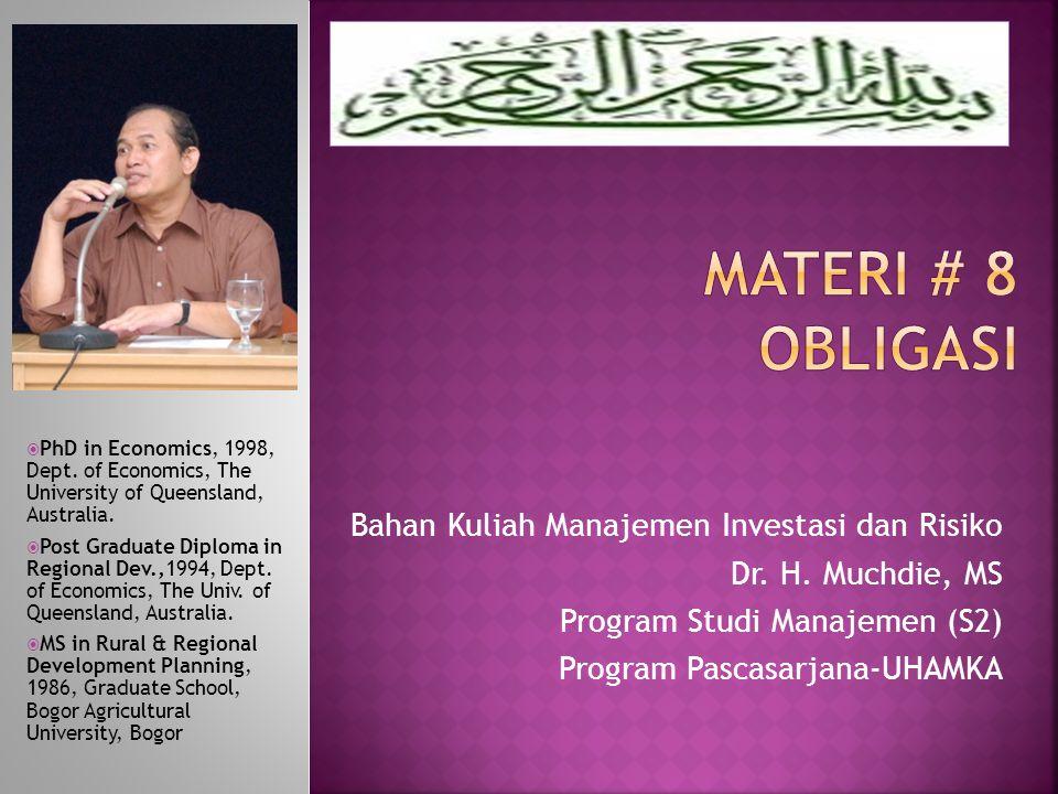 MATERI # 8 Obligasi Bahan Kuliah Manajemen Investasi dan Risiko