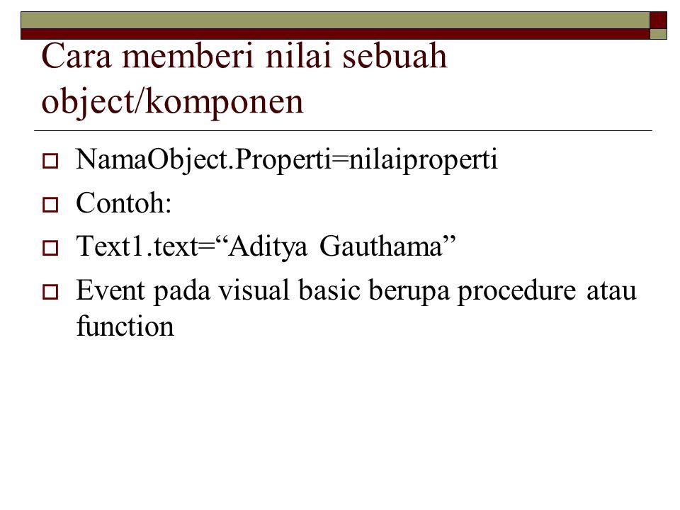 Cara memberi nilai sebuah object/komponen