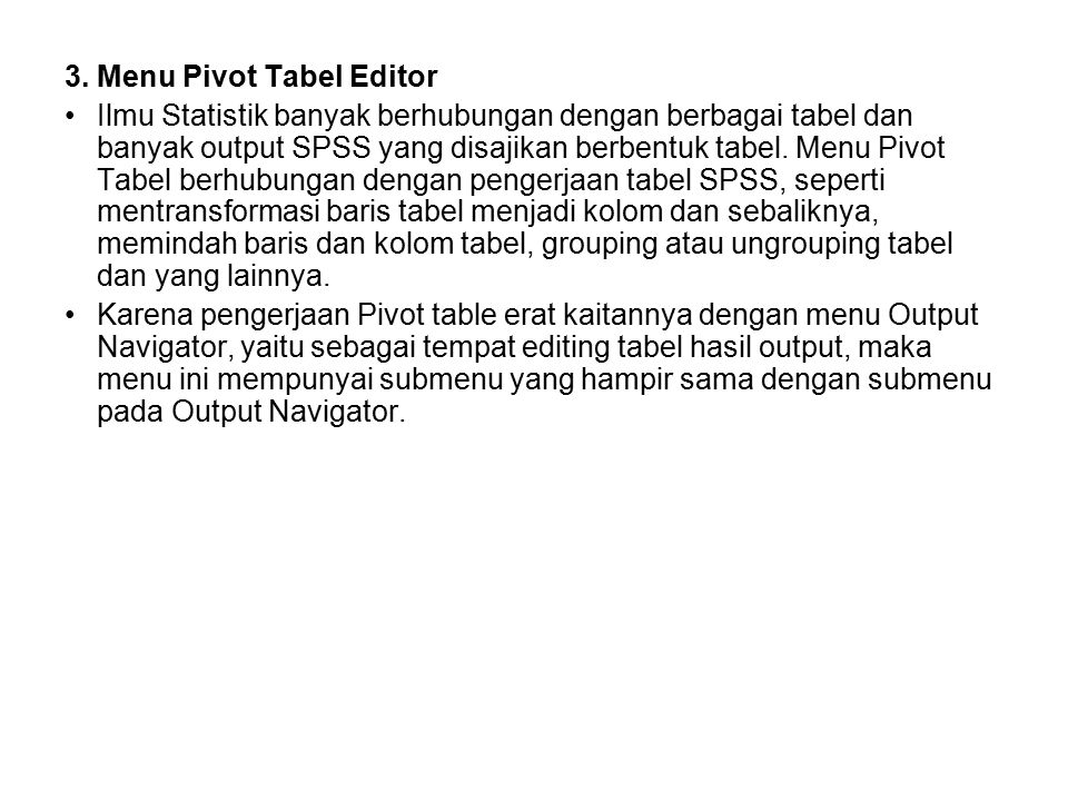 3. Menu Pivot Tabel Editor